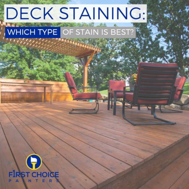 Deck Staining: Which Type of Stain is Best?